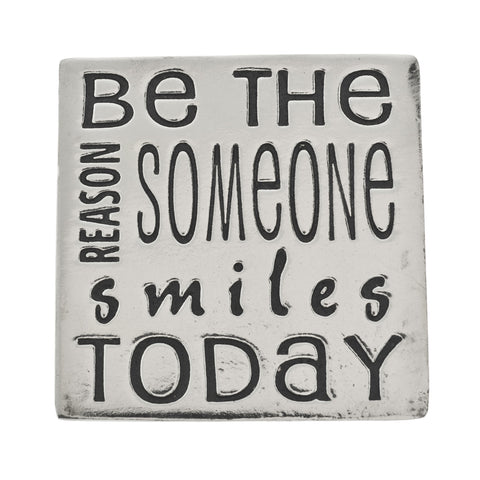 Be the Reason Small Pewter Plaque