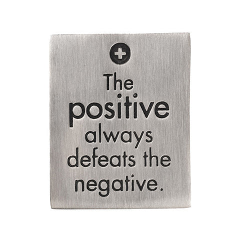 The Positive Always Defeats the Negative Paperweight