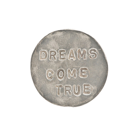 Dreams Come True Pewter Coin
