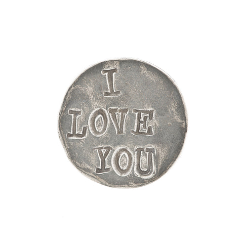 I Love You Pewter Coin