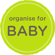 Home and Life Organising for Baby
