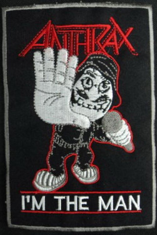 Anthrax I'm The Man Big Embroidered Back Patch 7""