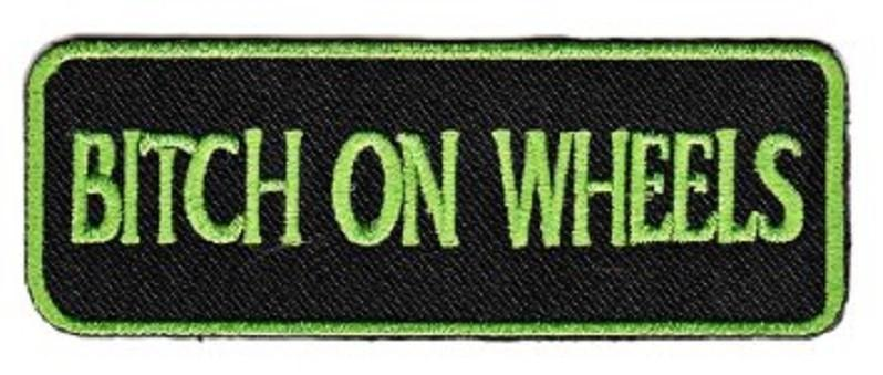 BITCH ON WHEELS Funny Biker Lady Rider Iron On Embroidered Patch - A Patch E Store