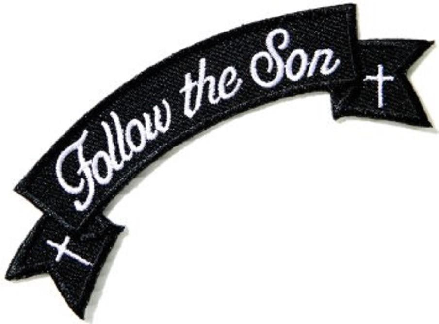 "Follow The Son Christian Biker Rider Embroidered Iron On Vest Patch 5"" - A Patch E Store"
