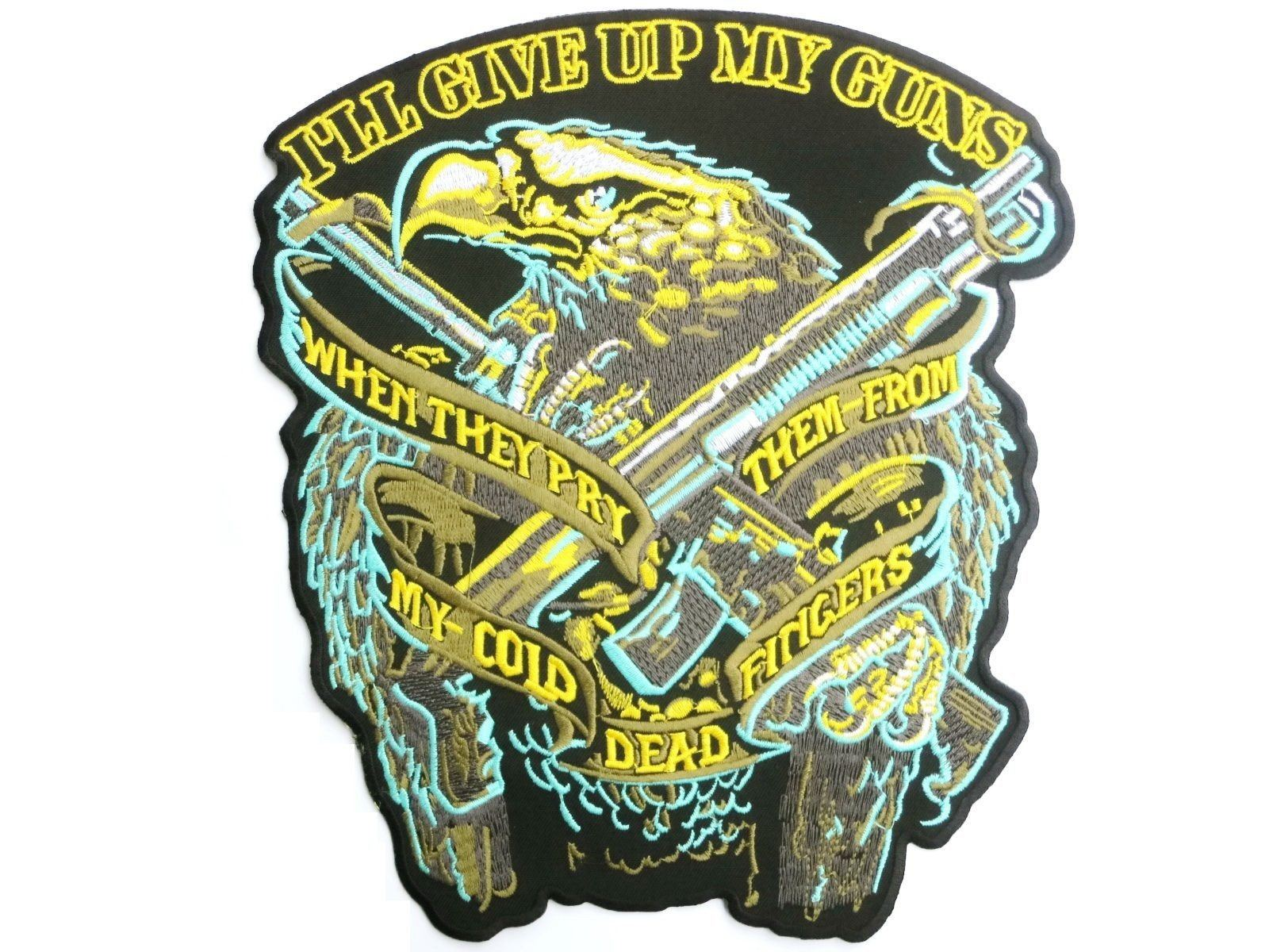 "I'LL GIVE UP MY GUNS Eagle Big Embroidered Back Patch 10.9""/27cm - A Patch E Store"