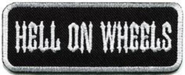 HELL ON WHEELS Funny Biker Iron On Embroidered Patch - A Patch E Store