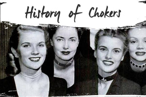 A Historic Snapshot into the Meanings & Symbolism of Chokers