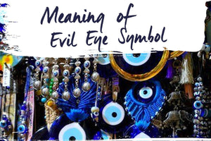 Meaning of the Evil Eye Symbol