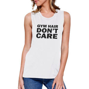 Gym Hair Don't Care Work Out Muscle Tee Cute Workout Sleeveless Tank Women - Apparel - Activewear - Tops