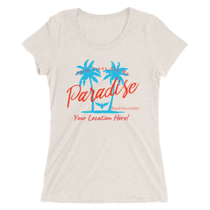 Women's Palm Trees Are My Paradise Customizable Triblend (Personalize This!) Oatmeal Triblend / S Women - Apparel - Shirts - T-Shirts