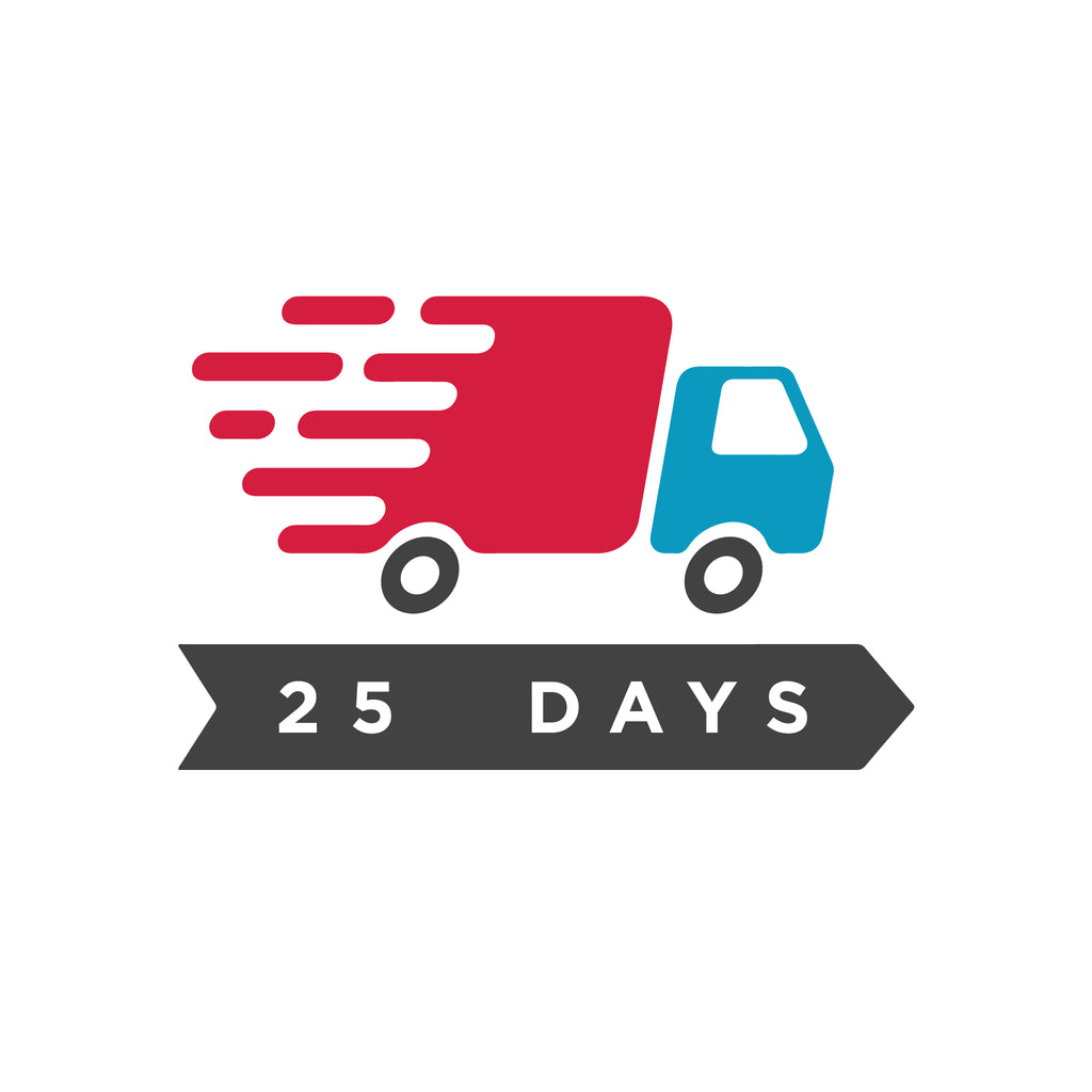 25 DAY RUSH MANUFACTURING