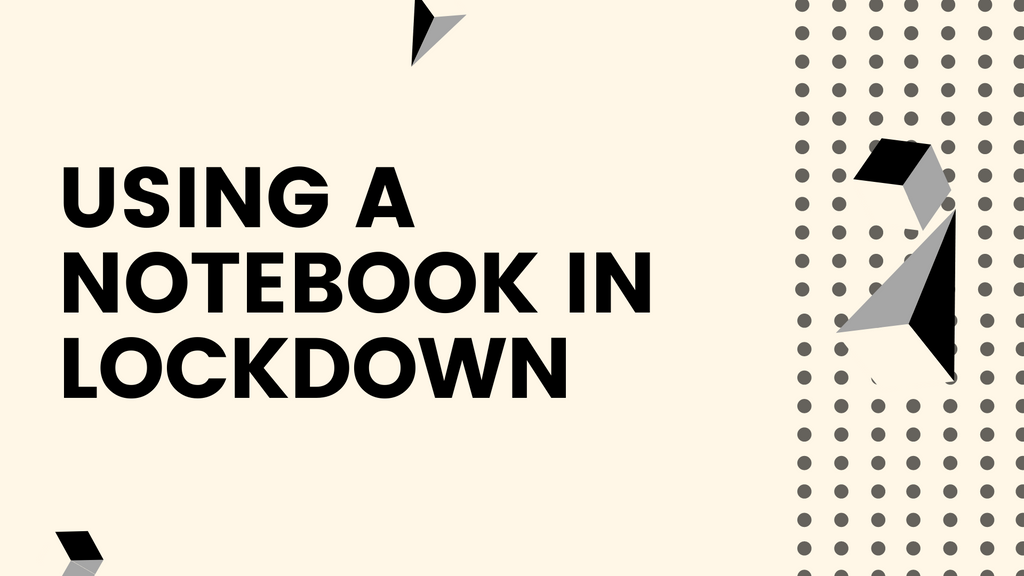 How to use a pocket notebook in lockdown?