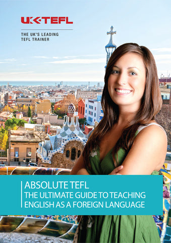 Absolute TEFL - Ultimate teaching Guide