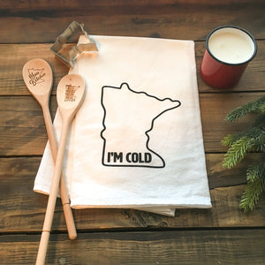 "MN ""I'm Cold"" Kitchen Tea Towel"