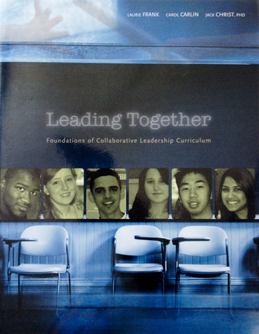 Leading Together: Foundations of Collaborative Leadership Curriculum