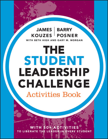 The Student Leadership Challenge: Activities Book