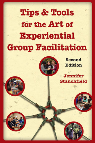 Tips & Tools: The Art of Experiential Group Facilitation