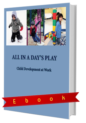 All in a Day's Play: Understanding Child Development