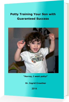 Potty Training Your Son or Daughter with Guaranteed Success