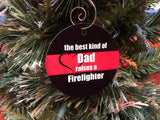 Mom/Dad Raised a Firefighter Christmas Ornament