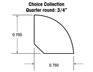 Quarter Round Moldings for the Choice Collection