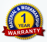 One Year Warranty On Materials and Workmanship