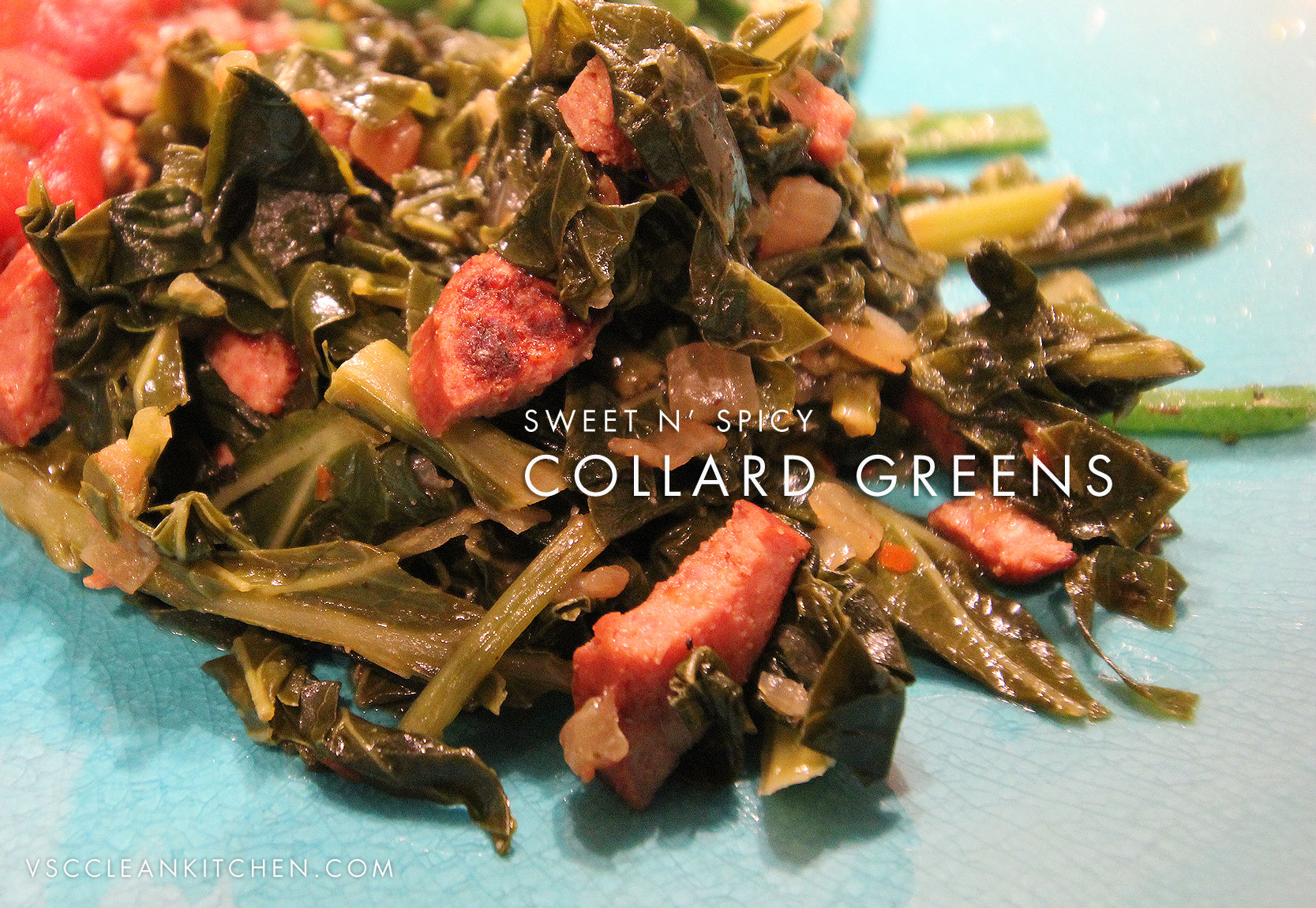 Sweet n' Spicy Collard Greens