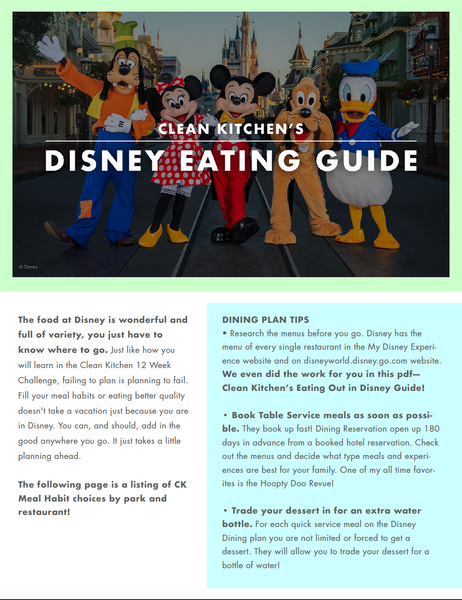 Clean Kitchen's Disney Eating Guide eBook