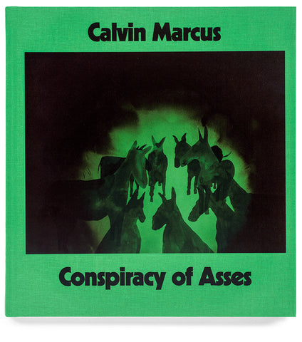 CONSPIRACY OF ASSES - CALVIN MARCUS
