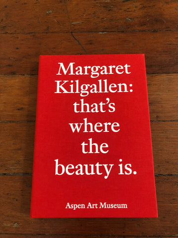 Margaret Kilgallen - that's where the beauty is