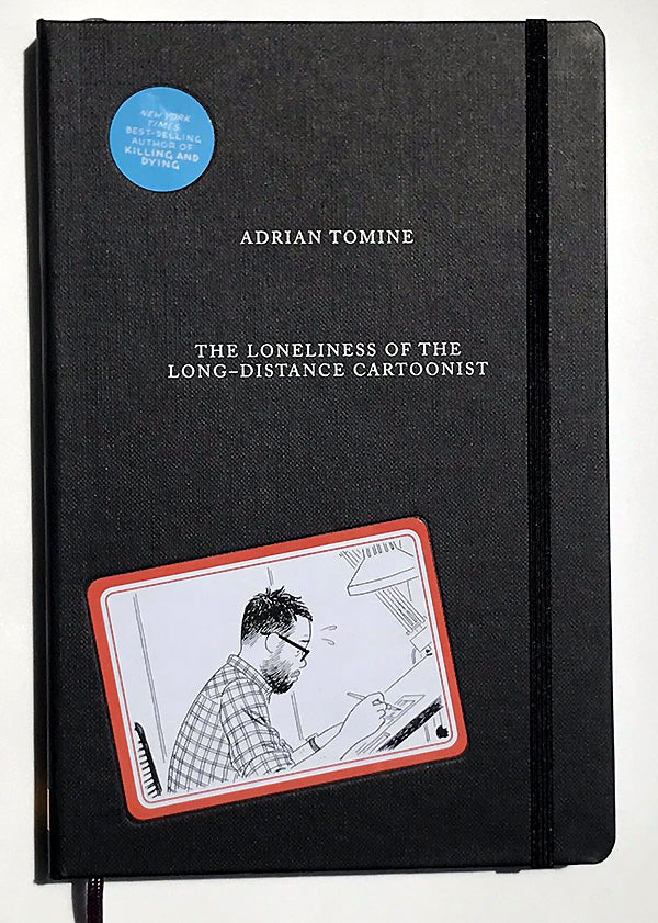 The Loneliness of the Long-Distance Cartoonist - Adrian Tomine