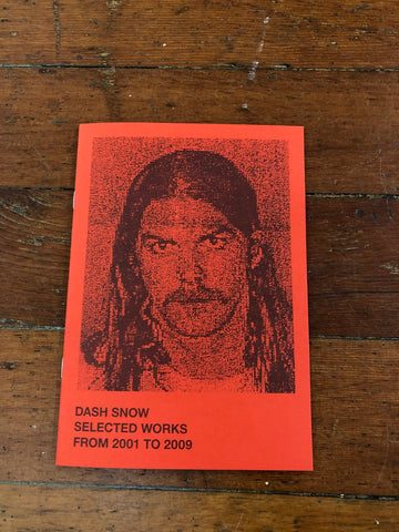 Dash Snow Zine published by Nieves