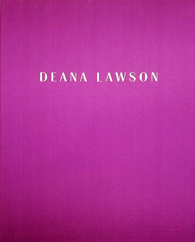 DEANA LAWSON; An Aperture Monograph  - First Edition
