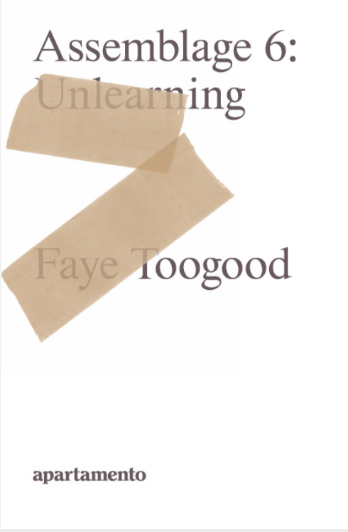 Faye Toogood // Assemblage 6:  Unlearning