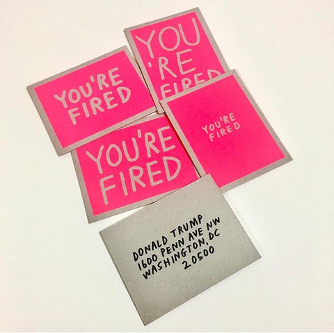 YOU'RE FIRED POSTCARD  -  PACK OF 6