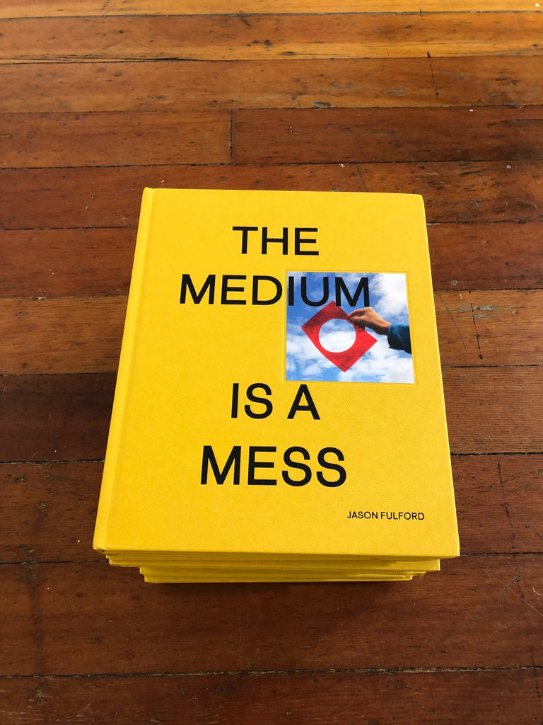Jason Fulford - The Medium is a Mess