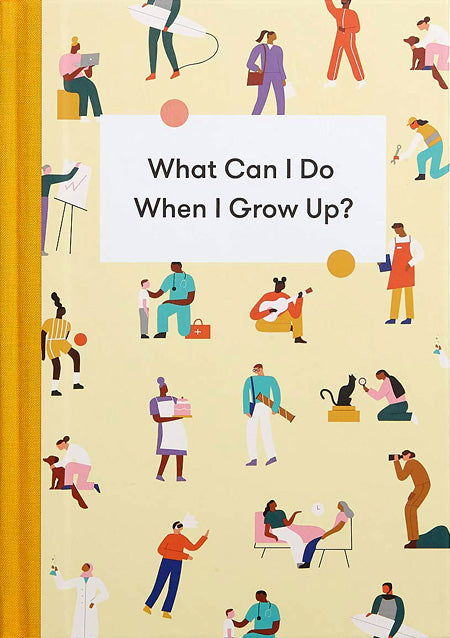 What Can I Do When I Grow Up?  - School of Life