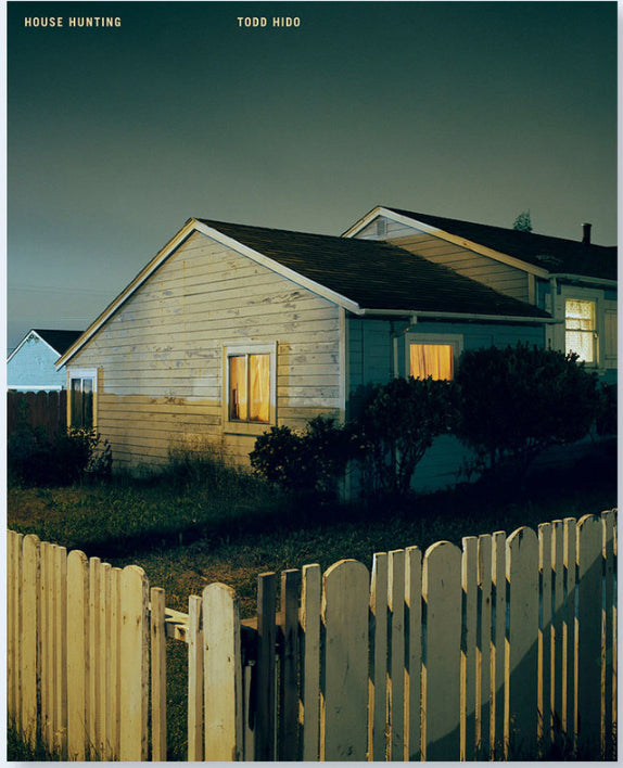 Todd Hido // House Hunting (3rd Edition)