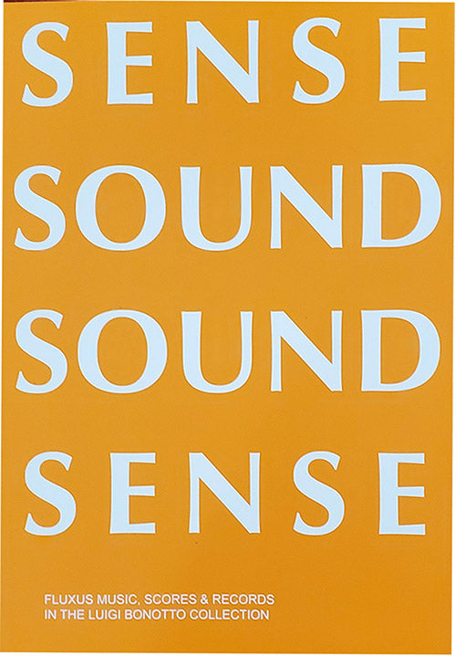 Sense Sound Sound Sense - Fluxus Music, Scores & Records