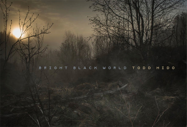 Todd Hido - Bright Black (Signed Copies)