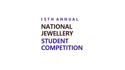 Introducing the Five Finalists for the 15th annual National Jewellery Student Competition