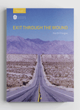 Exit Through The Wound by North Morgan