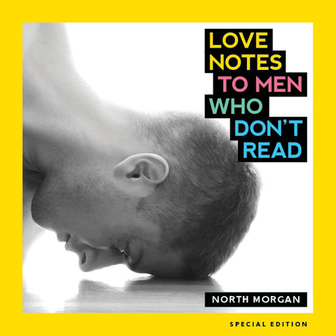 Love Notes to Men Who Don't Read Special Edition