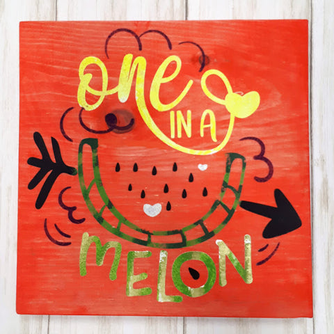 One In A Melon Wood Art