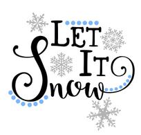 Let It Snow Vinyl Cut Out