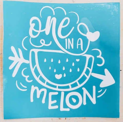 One in a Melon Vinyl Cut Out