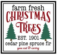 Farm Fresh Trees Vinyl Cut Out