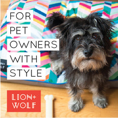 For Pet Owners with Style | Lion + Wolf