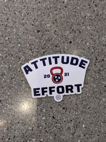 The Attitude + Effort Sticker