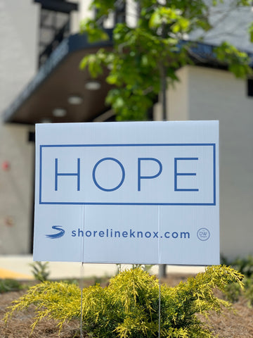 The Shoreline HOPE Yard Sign - PICKUP ONLY